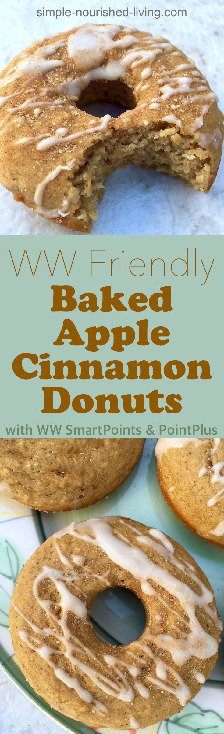 The delicious, still warm-from-the-oven Baked Apple Cinnamon Doughnuts are able to satisfy my craving for a sweet treat, while avoiding the sugar rush I get from the bakeshop variety. *4 Weight Watchers PointsPlus, *5 SmartPoints | Simple-Nourished-Living.com