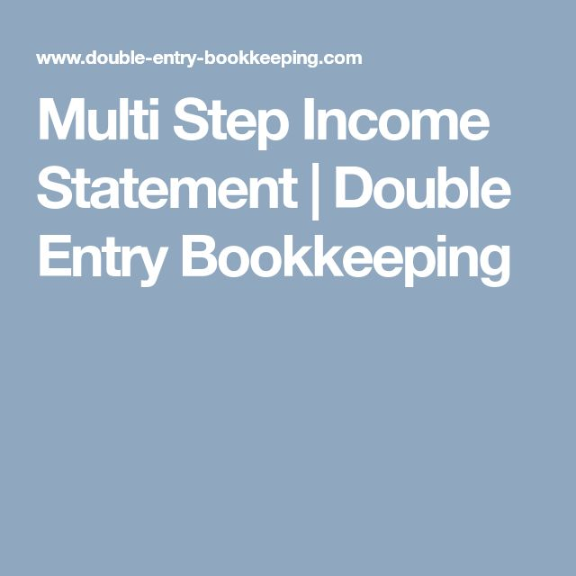 Multi Step Income Statement | Double Entry Bookkeeping