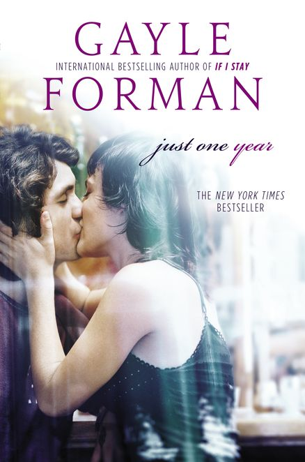 JUST ONE YEAR by Gayle Forman -- The romantic, emotional companion to JUST ONE DAY, this is a story of the choices we make and the accidents that happen—and the happiness we can find when the two intersect.