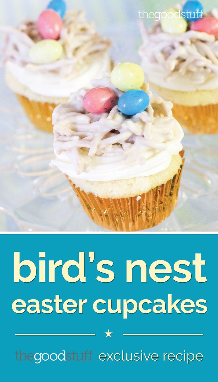 The Most Adorable Bird's Nest Easter Cupcakes - thegoodstuff