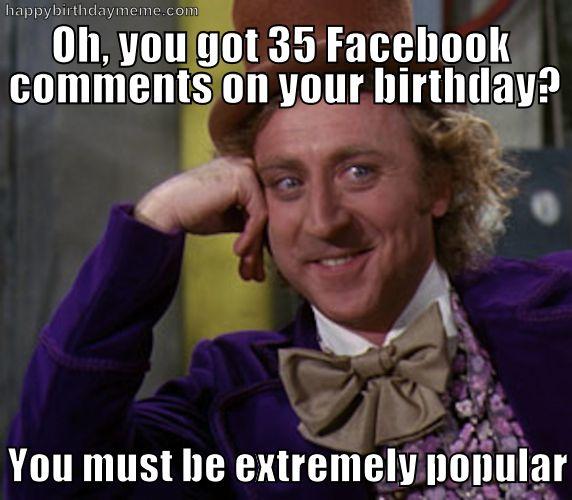 Willie Wonka Birthday Meme