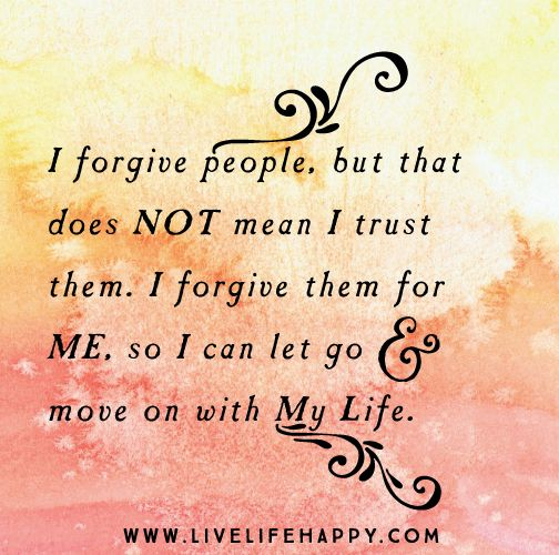 I Love My Life Quotes: 25+ Best Forgiveness Love Quotes On Pinterest