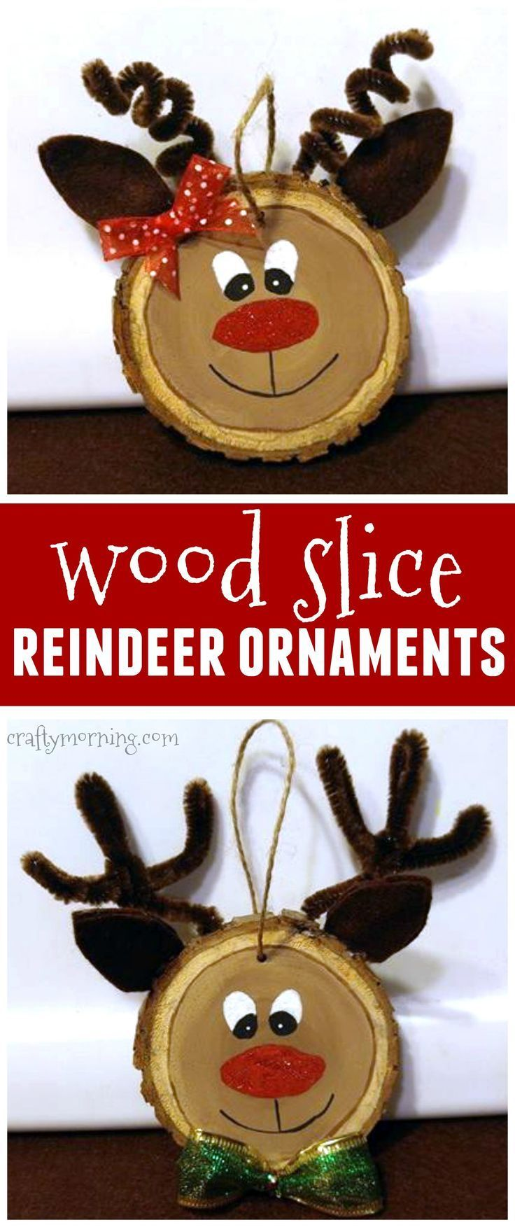 Wood slice reindeer ornaments for a kids Christmas craft...these would make cute gifts too!