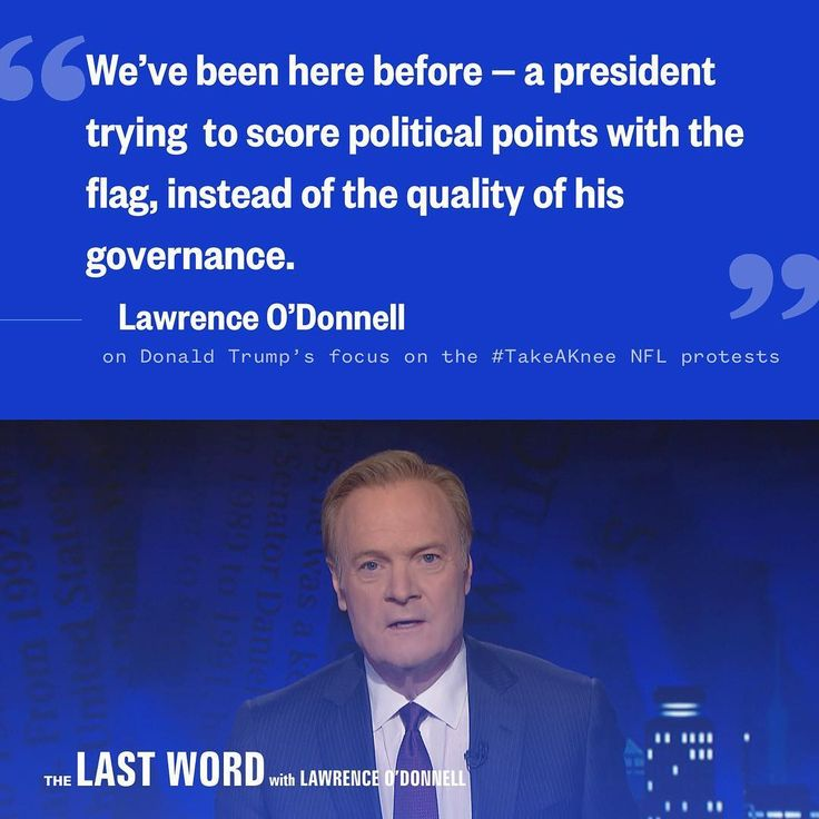 """425 Likes, 32 Comments - MSNBC (@msnbc) on Instagram: """"Lawrence O'Donnell called out President Donald Trump for focusing on the NFL protests, rather than…"""""""