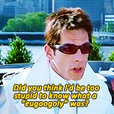 Pin for Later: 24 Zoolander Quotes You're Still Using Every Day When Someone Doubts Your Intelligence
