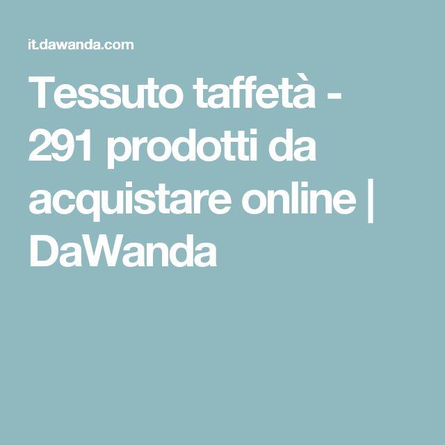 Tessuto taffetà - 291 prodotti da acquistare online | DaWanda