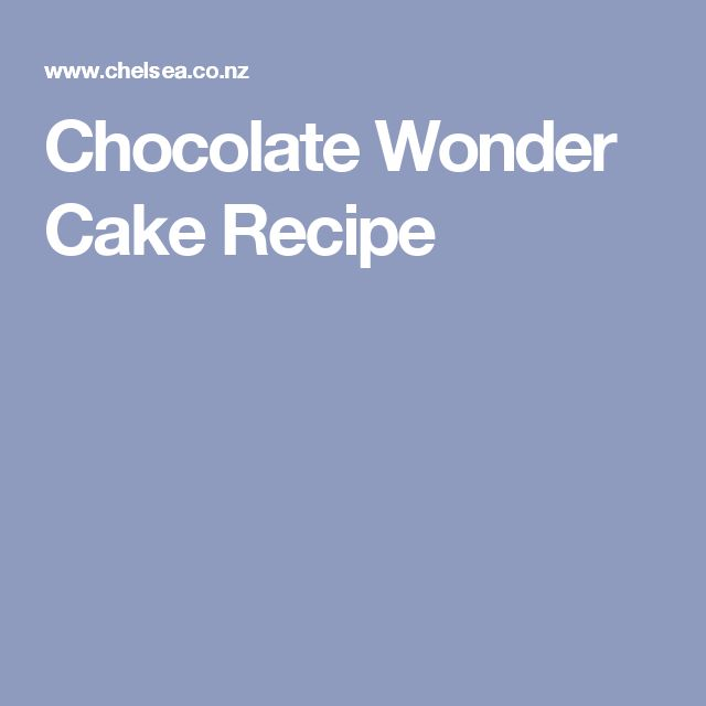 Chocolate Wonder Cake Recipe