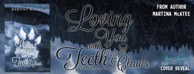 Loving You with Teeth and Claws    Title: Loving You with Teeth and Claws  Author: Martina McAtee  Genre: YA Paranormal Romance  Hosted by: Lady Amber's PR  Blurb: Twenty-two-year-old alpha wolf Isa McGowan is busy. While most people her age are finishing college and starting their careers Isas raising four pre-teens and running a restaurant. She doesnt have time for dating and she especially doesnt have time for the lunatic standing on her porch claiming to be her fiancé . . . no matter how…
