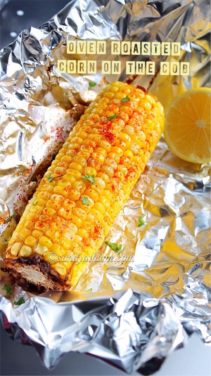Oven roasted corn on the cob, Baked corn on the cob
