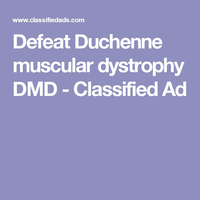 Defeat Duchenne muscular dystrophy DMD - Classified Ad