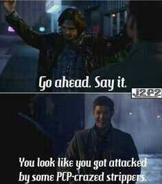 #Supernatural. I laughed so much at this one. I truly don't think that was the line they gave him. Just one he cooked up on his own!