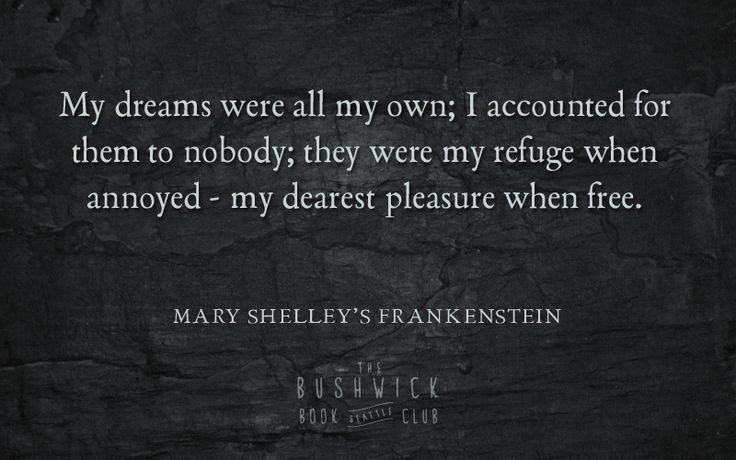10 amazing quotes from Mary Shelley's Frankenstein