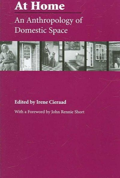 At Home: An Anthropology of Domestic Space