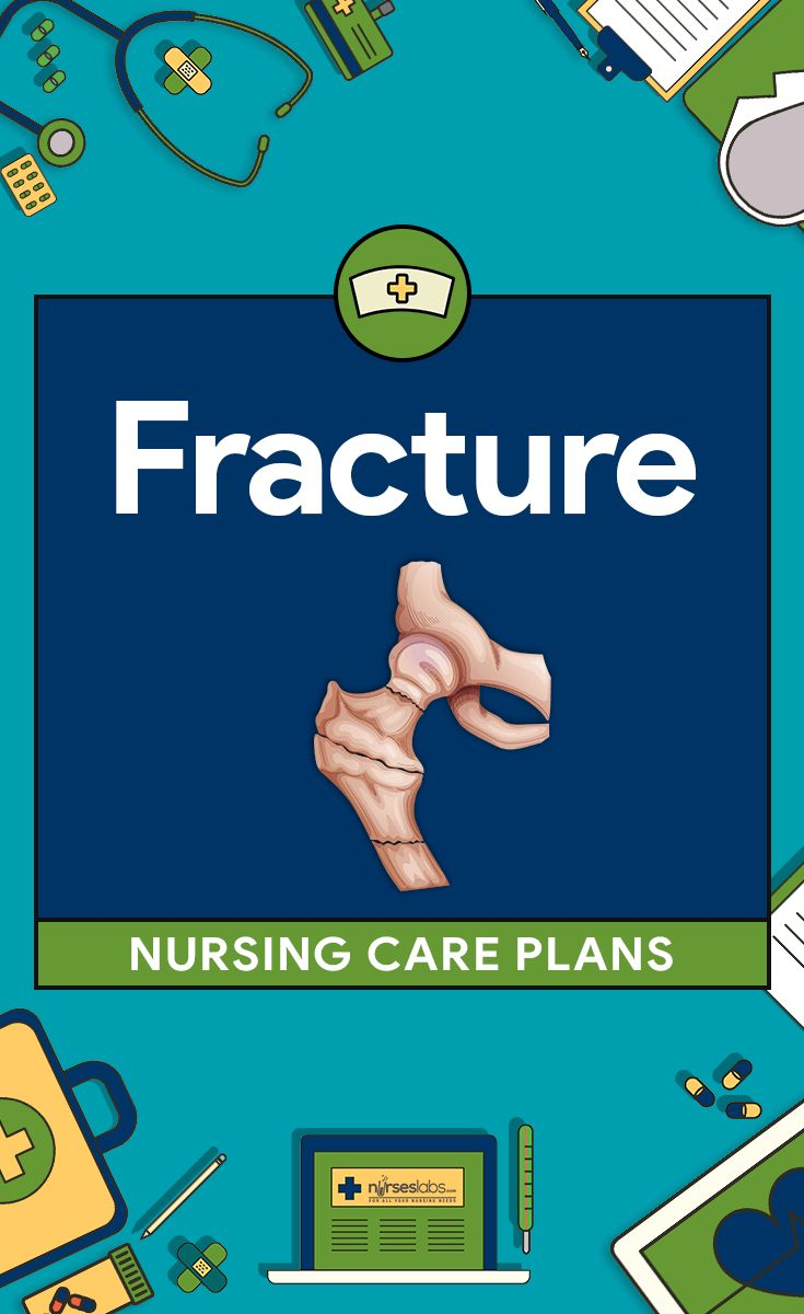 8 Fracture Nursing Care Plans  Here are eight (8) nursing care plans for fracture:   Risk for Trauma: Falls Acute Pain Risk for Peripheral Neurovascular Dysfunction Risk for Impaired Gas Exchange Impaired Physical Mobility Impaired Skin Integrity Risk for Infection Deficient Knowledge