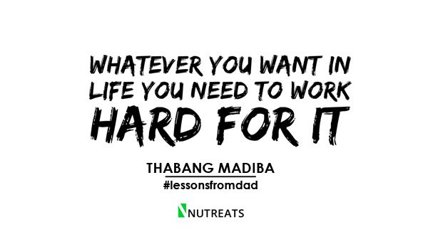 Lessons I hope to Teach My Children by Thabang Madiba  #quote #children #dadwisdom #wisewords #workhard