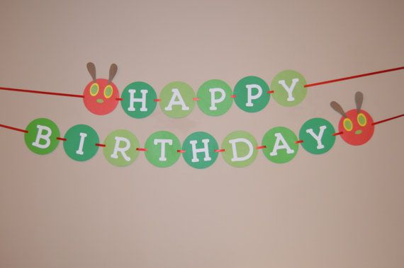 Hey, I found this really awesome Etsy listing at https://www.etsy.com/ca/listing/210918052/very-hungry-caterpillar-birthday-banner