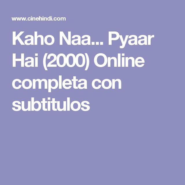 Kaho Naa... Pyaar Hai (2000) Online completa con subtitulos