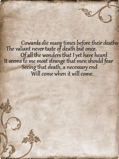 .... spoken by Ĉaêsar to Ĉalphûrnía in Act II, Scene II of Ŝhakespeare's 'Ĵulíûs Ĉaêsar' (1599)