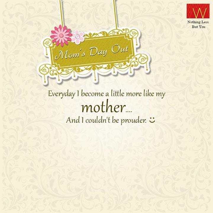 Agree?  Walk into the nearest #Wstore with your Mom, style her and send us a click with her and win goodies. #MomsDayOut