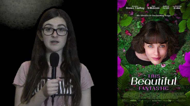 Film Review: This Beautiful Fantastic by KIDS FIRST! Film Critic Ella L. #KIDSFIRST! #ThisBeautifulFantastic