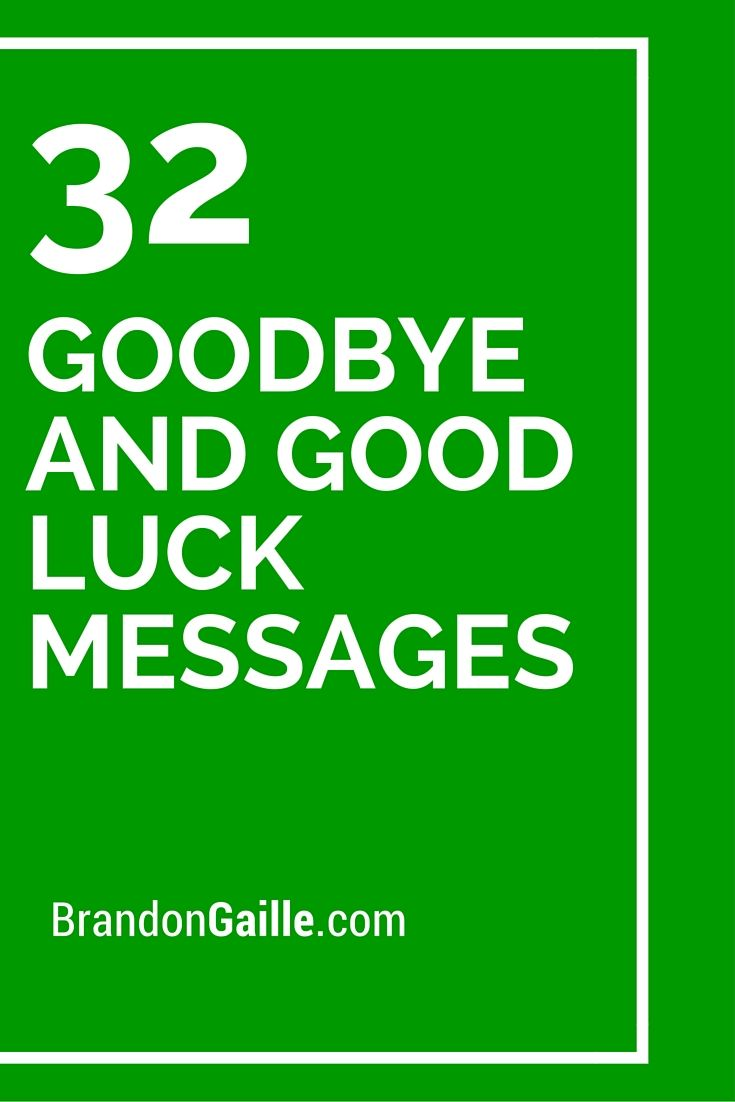 32 Goodbye and Good Luck Messages