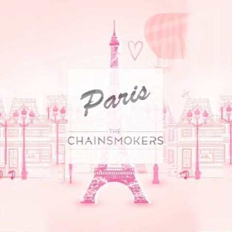 The Chainsmokers – Paris (feat. Selena Gomez)