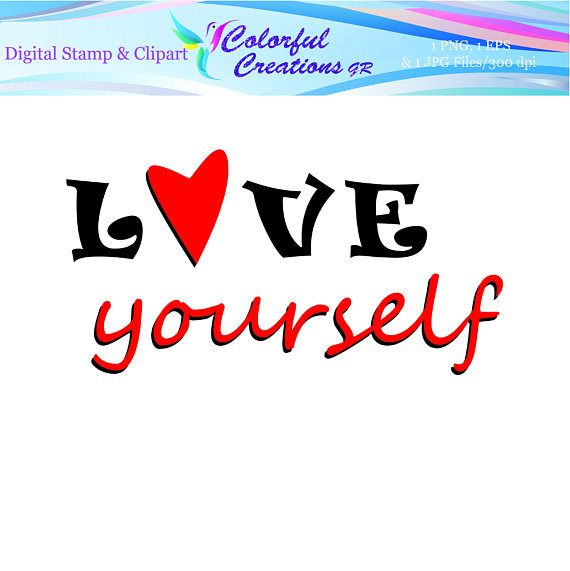 Love Yourself Digital Stamp For Personal And Commrcial Use