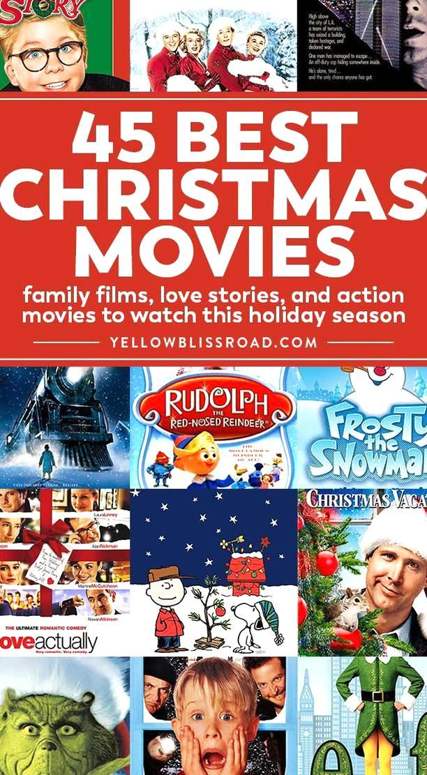 45 Of The Best Christmas Movies To Enjoy For Movie Night This Holiday Season Yellowblissroad C In 2020 Best Christmas Movies Christmas Movies Action Movies To Watch