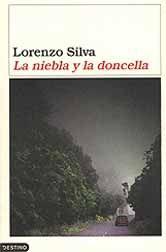 La niebla y la doncella, Lorenzo Silva.