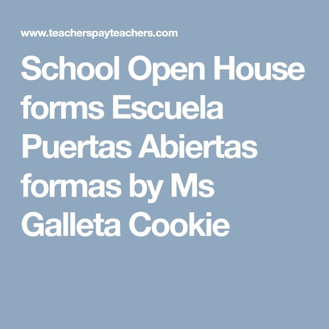 School Open House forms Escuela Puertas Abiertas formas by Ms Galleta Cookie