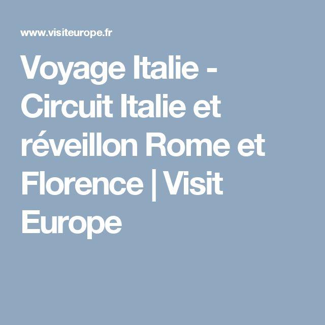 Voyage Italie - Circuit Italie et réveillon Rome et Florence | Visit Europe