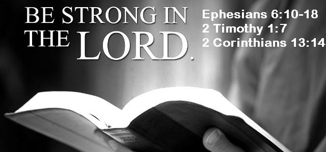 God Morning from Trinity, TX Today is Thursday September 21, 2017  Day 264 on the 2017 Journey Make It A Great Day, Everyday! Be Strong in the Lord! Stand Strong! Today's Scripture: Eph 6:10-18; 2 Timothy 1:7; 2 Cor 13:14 https://www.biblegateway.com/passage/?search=+Eph+6%3A10-18%3B+2+Timothy+1%3A7%3B+2+Cor+13%3A14&version=NKJV  In the Power of His Might... Inspirational Song https://youtu.be/tvFcTlI5tnc