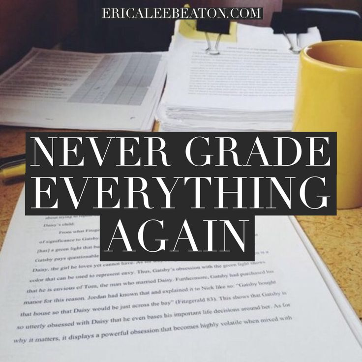 Never Grade Everything Again: Tackling the freedom and anxiety of Kelly Gallagher's claim that students should write 4x what teachers can grade | via Erica Lee Beaton
