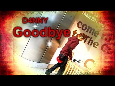 D4NNY - Goodbye (Official Music Video) - YouTube