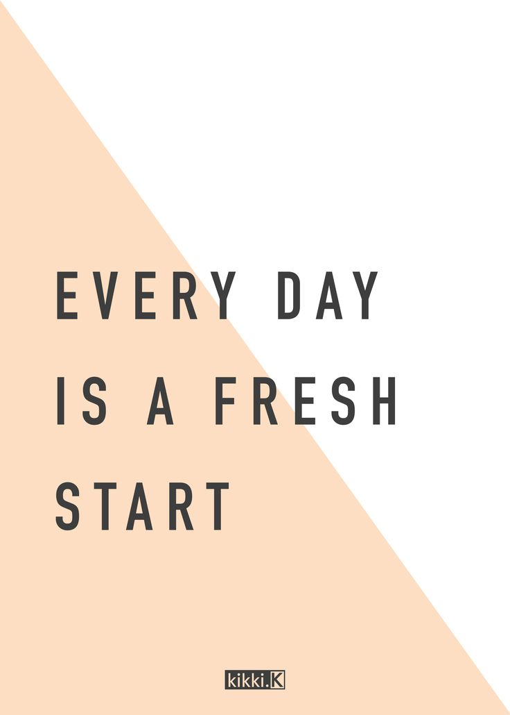 Happiness Quote: Every Day Is A Fresh Start!
