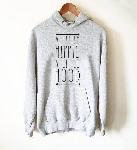 A Little Hippie A Little Hood Hoodie Hippie Shirt Boho Hood