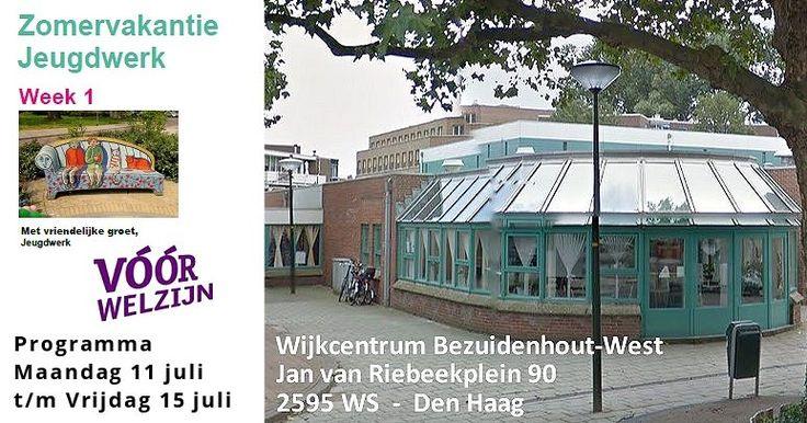 11 / 15 Juli - Programma zomervakantie Jeugdwerk Bezuidenhout-West - http://www.oktip.nl/programma-zomervakantie/