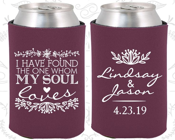 I have Found the One Whom My Soul Loves, Custom Wedding Gift, Floral Wedding Gift, Romantic Wedding Gift, Wedding Coozies (390)