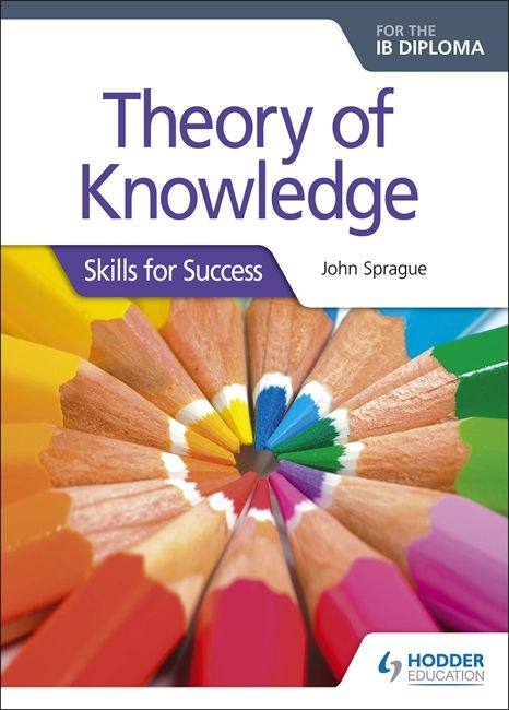 Build confidence in a range of key Theory of Knowledge skills with this practical companion, full of advice and guidance from an experienced TOK expert. Hodder Education