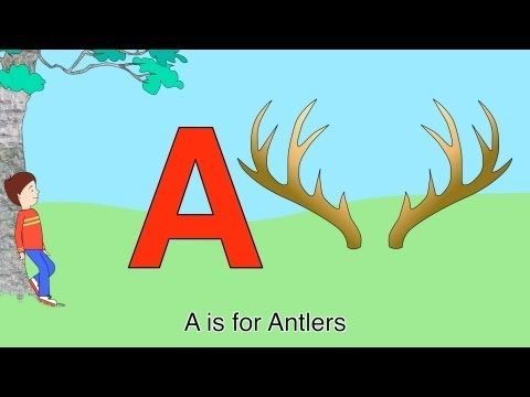 ABC Alphabet Song (A is for Antlers *Zee version) - YouTube | ELA - video, songs, song