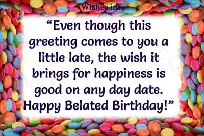 Amazing Greetings Of Belated Birthday                                                                                                                                                      More