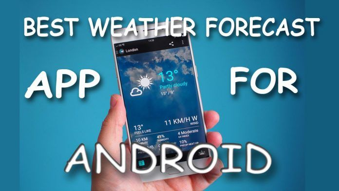 10 Best Weather App for Android devices and Widget List 2019
