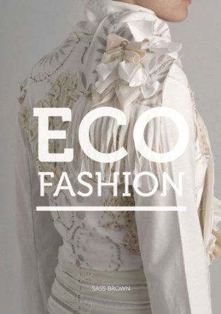 Eco Fashion