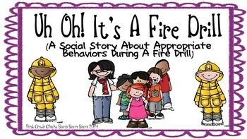 Uh! Oh! Its A Fire Drill (A Social Story About Appropriate Behaviors During A Fire Drill) is a great way to help students prepare for how to handle the experience of participating in a fire drill.  So many students today lack the skills and understanding of what is expected of them when they are faced with change, and social stories provide instruction on how to handle those changes in a positive, appropriate way.