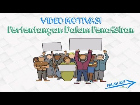 [Video Motivasi] Pertentangan Dalam Penafsiran