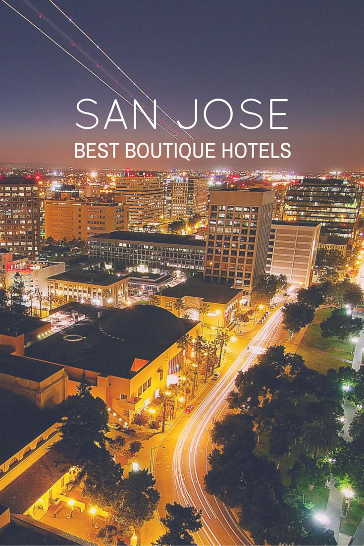 Look no further, these are the best boutique hotels in San Jose, California.