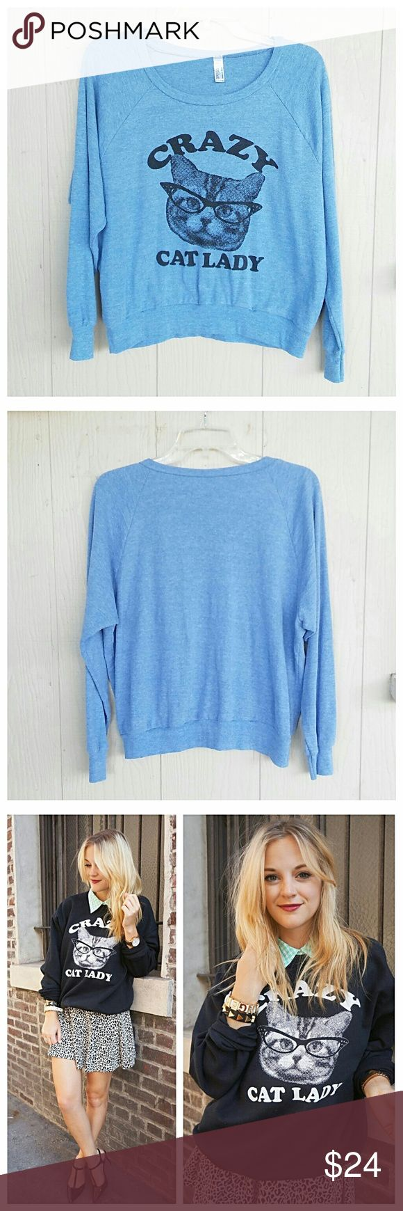 """Crazy Cat Lady Oversized Sweatshirt Lightweight sweatshirt great for layering or alone. Great condition and was freshly laundered. Armpit to Armpit -21"""" Length - 22"""" 💥 Reasonable offers accepted 💥 American Apparel Tops Sweatshirts & Hoodies"""