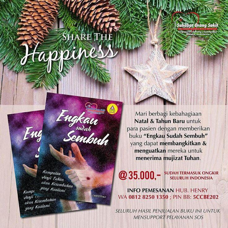 "Shalom sdr./i terkasih dalam Kristus Semoga damai & sukacita Natal & Tahun Baru melingkupi kita semua.  Kami mengajak anda untuk bersama membagi kebahagiaan Natal & Tahun Baru untuk para pasien dengan memberikan buku ""Engkau Sudah Sembuh"" yang dapat membangkitkan & menguatkan mereka untuk menerima mujizat Tuhan.  Buku seharga Rp 35.000-/pc ini sudah termasuk ongkos kirim ke seluruh Indonesia.  Untuk info pemesanan dapat menghubungi Henry: WA: 0812 8250 1350 Pin BB: 5CCBE202  Seluruh hasil…"
