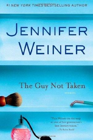 The Guy Not Taken-Jennifer Weiner