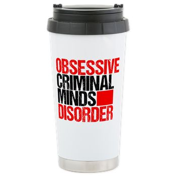 Obsessive Criminal Minds Disorder Travel Mug for a #criminalminds fan. A great stainless steel coffee tumbler for a BAU fan of Hotch and Reid.